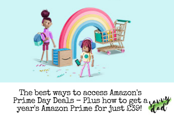 amazon prime day get access for just 39 savvy dad. Black Bedroom Furniture Sets. Home Design Ideas